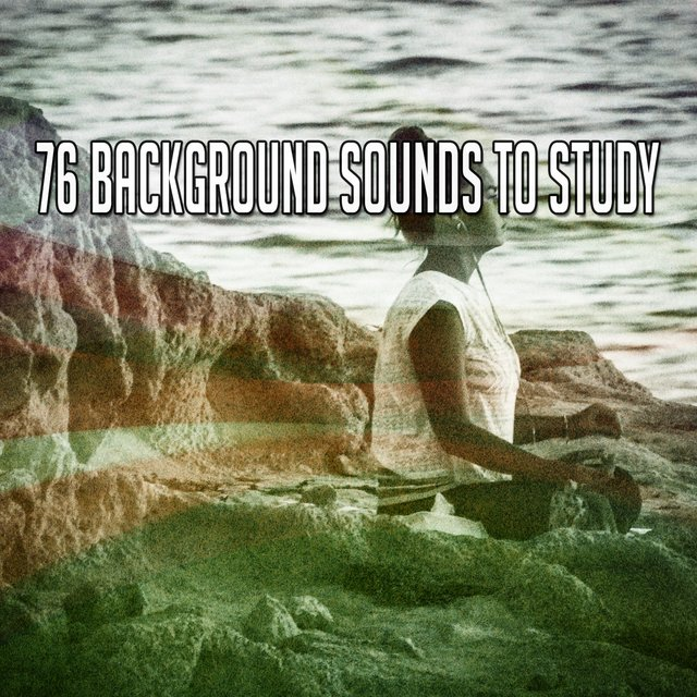 76 Background Sounds to Study