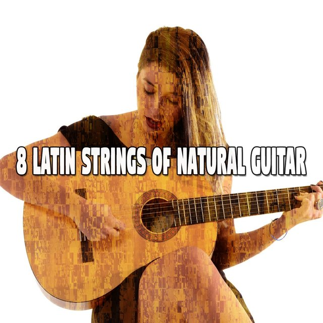 8 Latin Strings of Natural Guitar