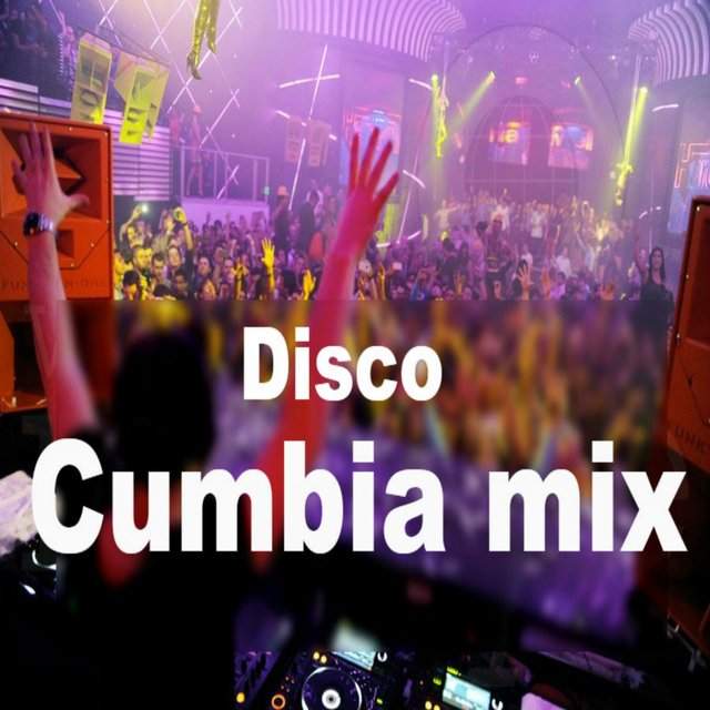 Disco Cumbia Mix