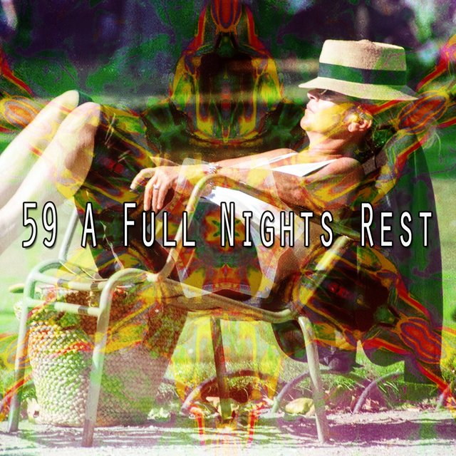 59 A Full Nights Rest
