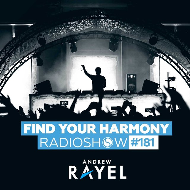 Find Your Harmony Radioshow #181