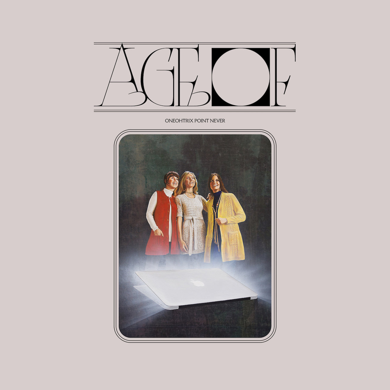 Age Of / Oneohtrix Point Never TIDAL