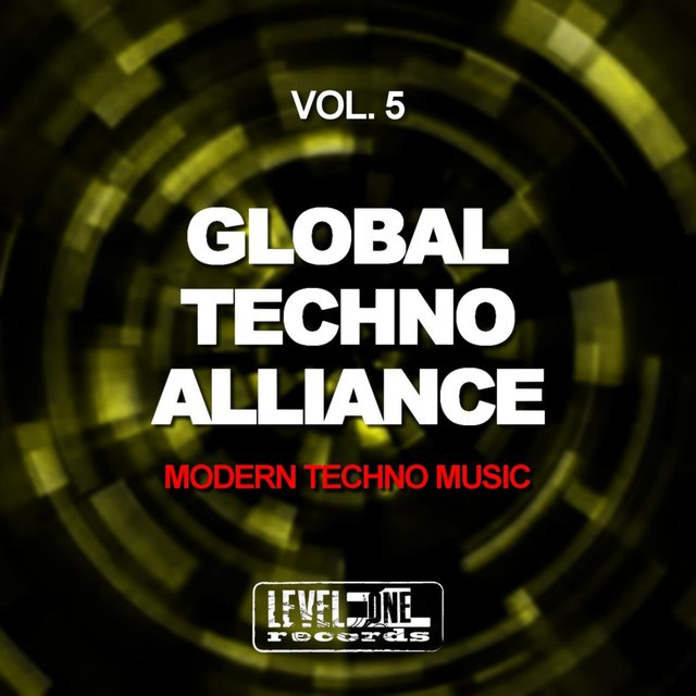 Global Techno Alliance, Vol. 5 (Modern Techno Music)
