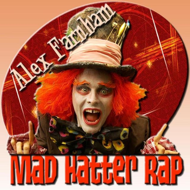 Mad Hatter Rap
