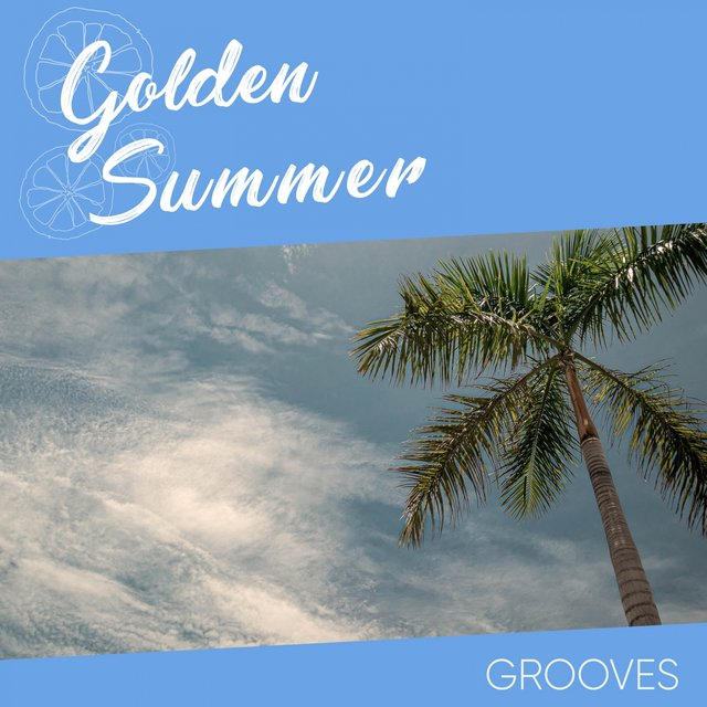 Golden Summer Grooves