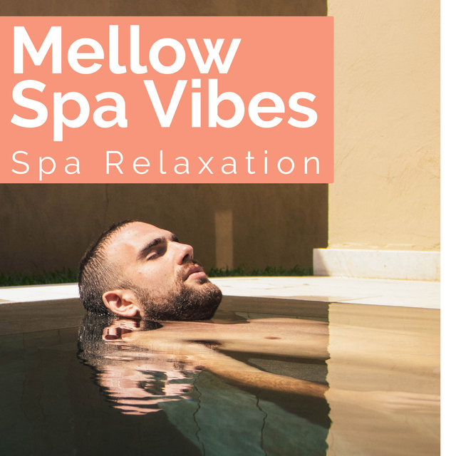 Mellow Spa Vibes