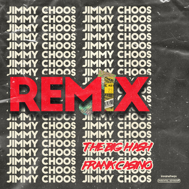 Jimmy Choos Remix