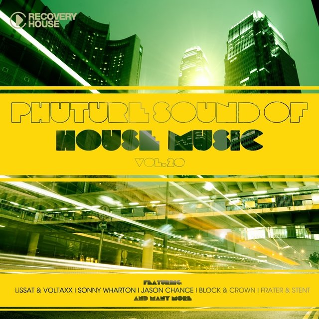 Phuture Sound Of House Music, Vol. 20