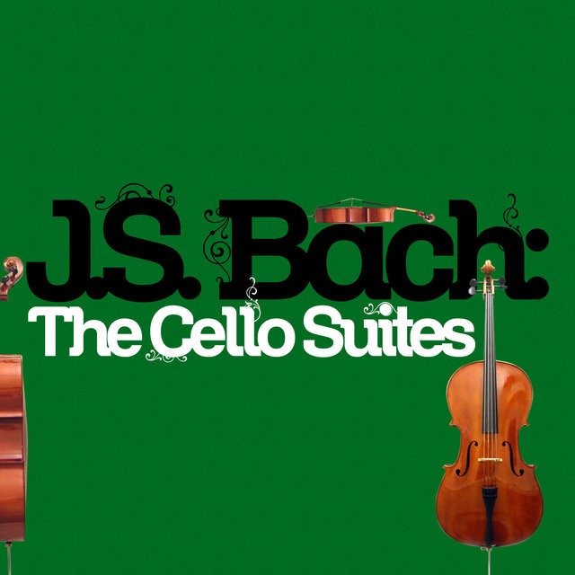 J.S. Bach: The Cello Suites