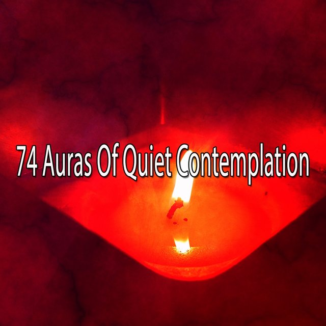 74 Auras of Quiet Contemplation