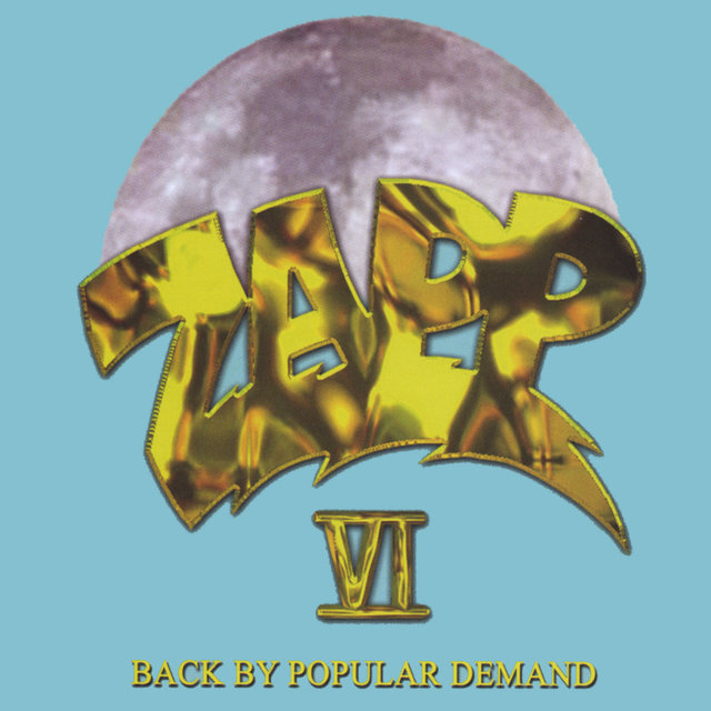 Zapp VI Back By Popular Demand