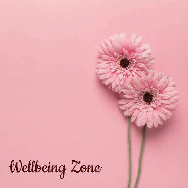 Wellbeing Zone: Relaxing Chill, Moment of Tranquility, Deep Peace, Calm Down, Anxiety Relief, Anti-Stress Music