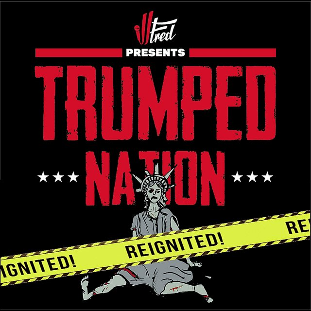 Trumped Nation Reignited (feat. Jessica Macias)