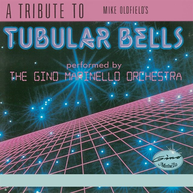 A Tribute to Mike Oldfield's Tubular Bells