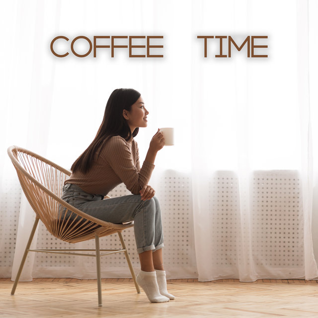 Coffee Time - Light Jazz Instrumental Background to Enjoy Your Favorite Drink, Espresso, Latte, Cappuccino, Mocha, Americano