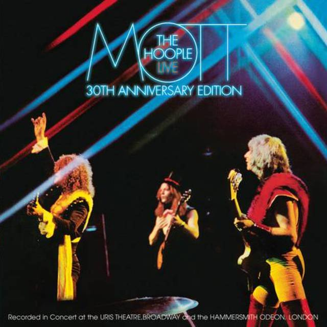 Mott The Hoople Live - Thirtieth Anniversary Edition