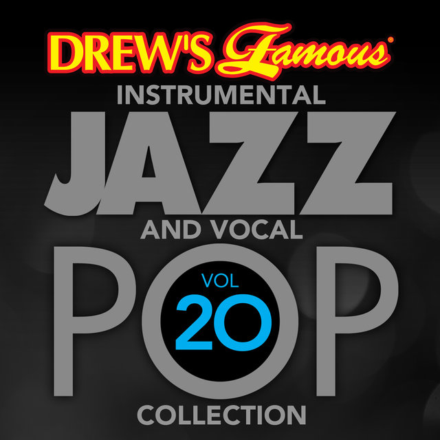 Drew's Famous Instrumental Jazz And Vocal Pop Collection (Vol. 20)