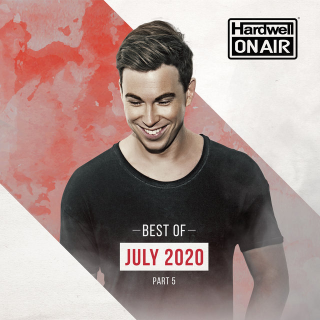 Hardwell On Air - Best of July pt. 5