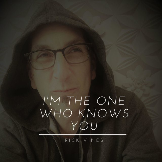 I'm the One Who Knows You