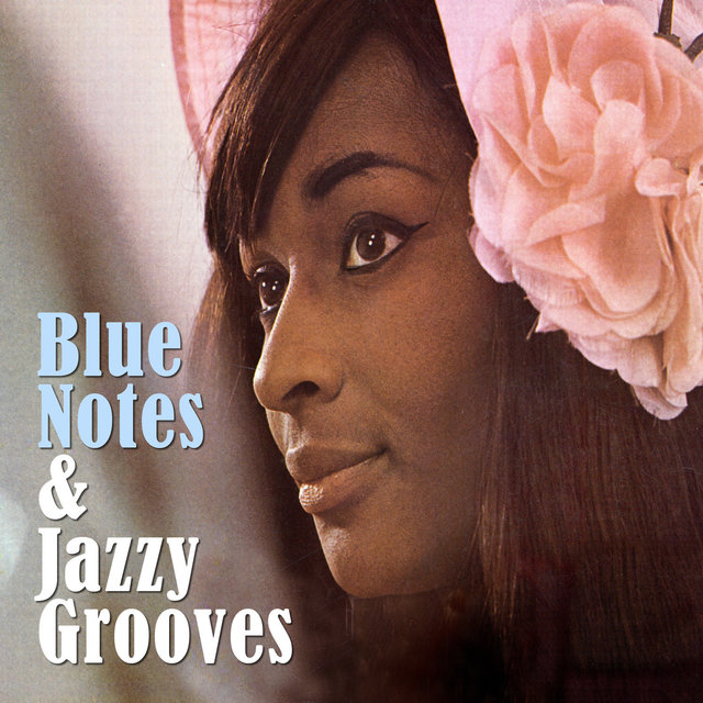 Blue Notes & Jazzy Grooves