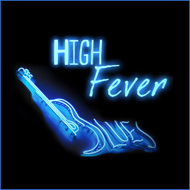 High Fever Blues