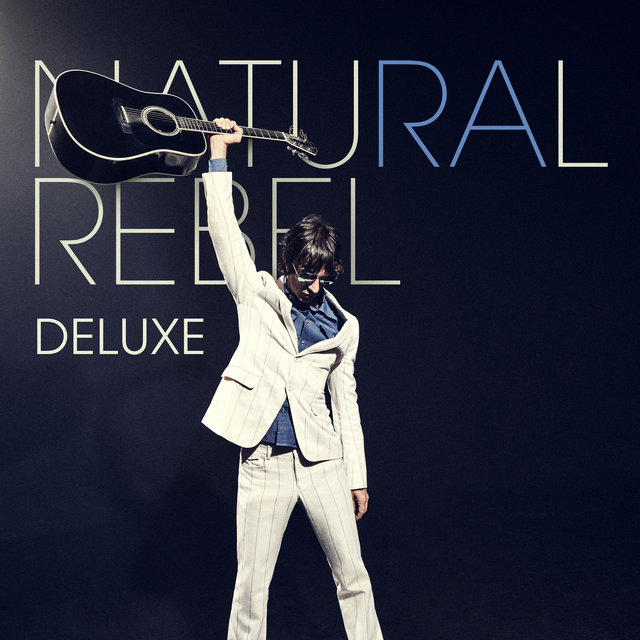 Natural Rebel (Deluxe)