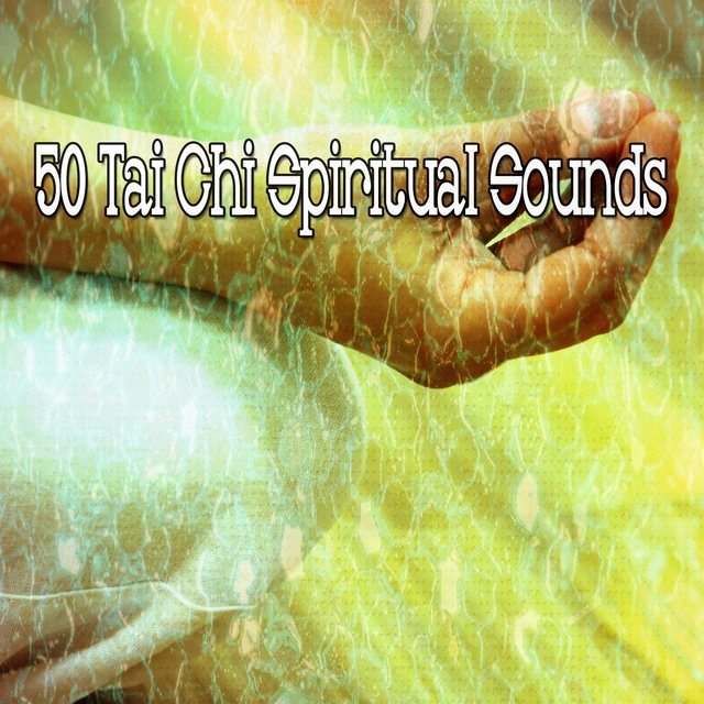 50 Tai Chi Spiritual Sounds