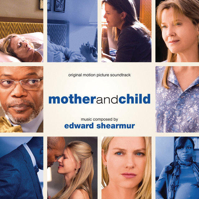Mother And Child (Original Motion Picture Soundtrack)