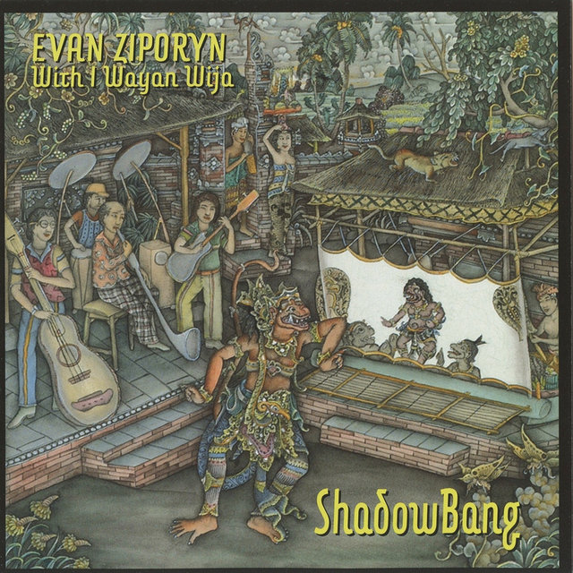 Evan Ziporyn: ShadowBang
