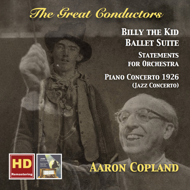 The Great Conductors: Aaron Copland (Remastered 2016)