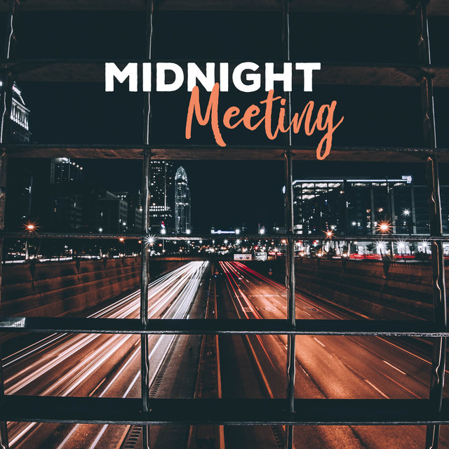 Midnight Meeting