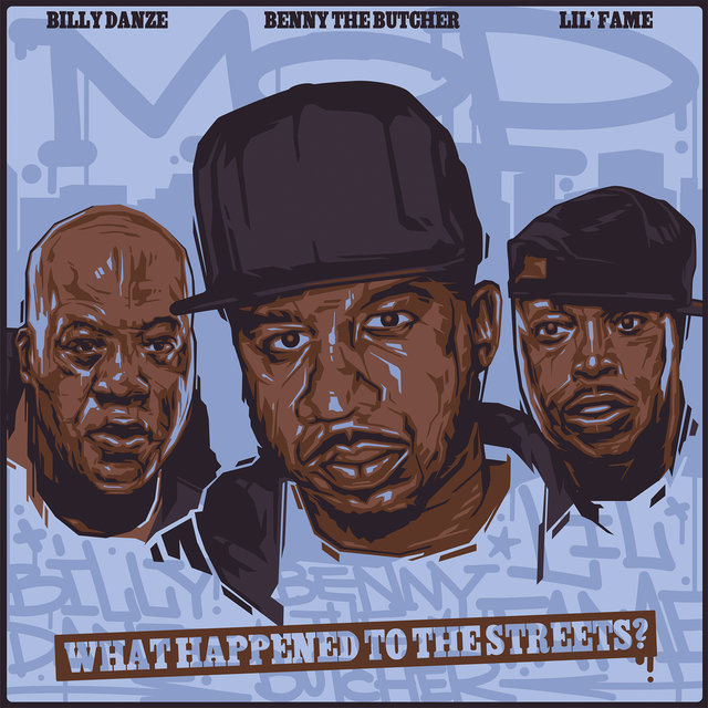 What Happened to The Streets? (feat. Benny The Butcher, Lil Fame & Billy Danze)