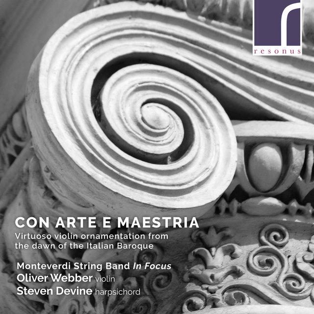 Cover art for album Con arte e maestria: Virtuoso violin ornamentation from the Italian Baroque by Oliver Webber, Steven Devine