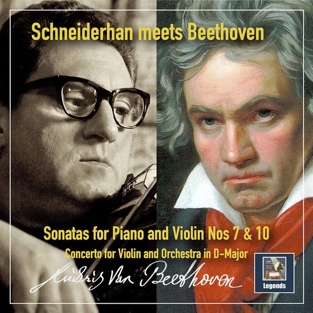 Schneiderhan Meets Beethoven: Violin Sonatas Nos. 7 & 10 & Violin Concerto in G Major