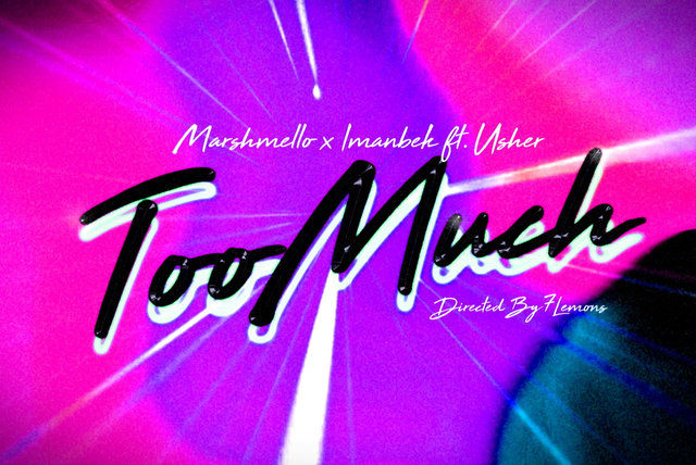 Too Much (feat. Usher) (Lyric Video)