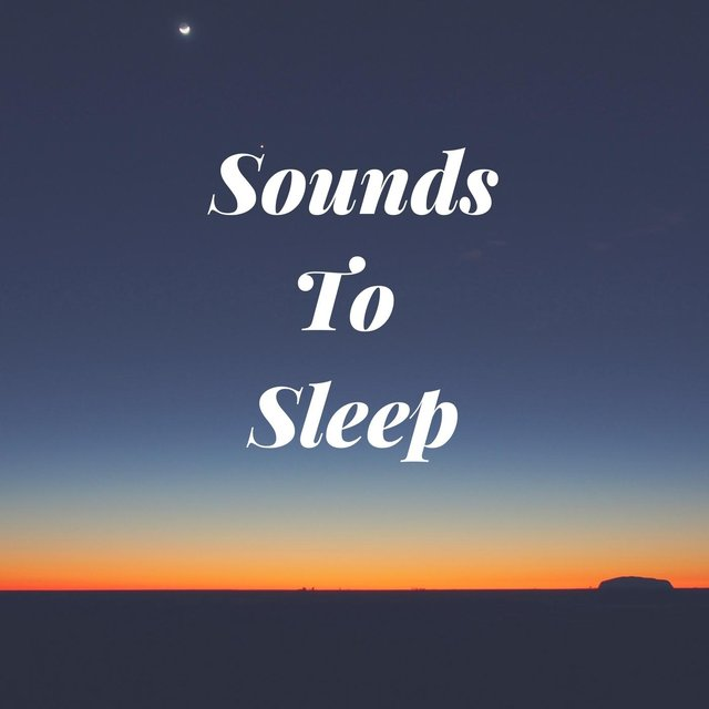 Sounds to Sleep