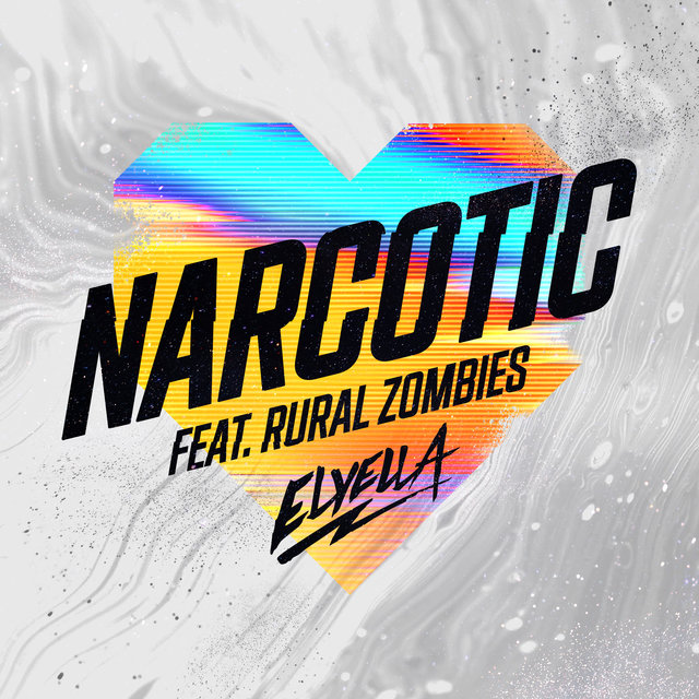 Cover art for album Narcotic by ELYELLA, Rural Zombies