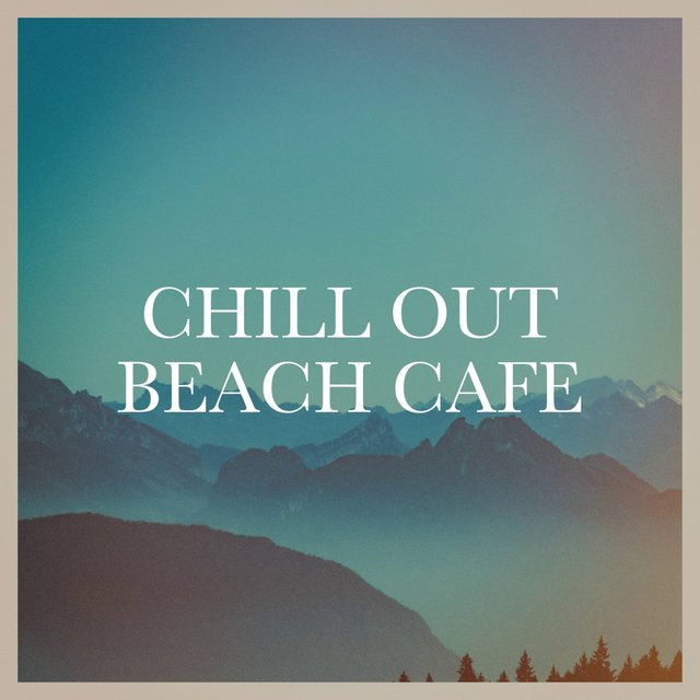 Chill out Beach Café
