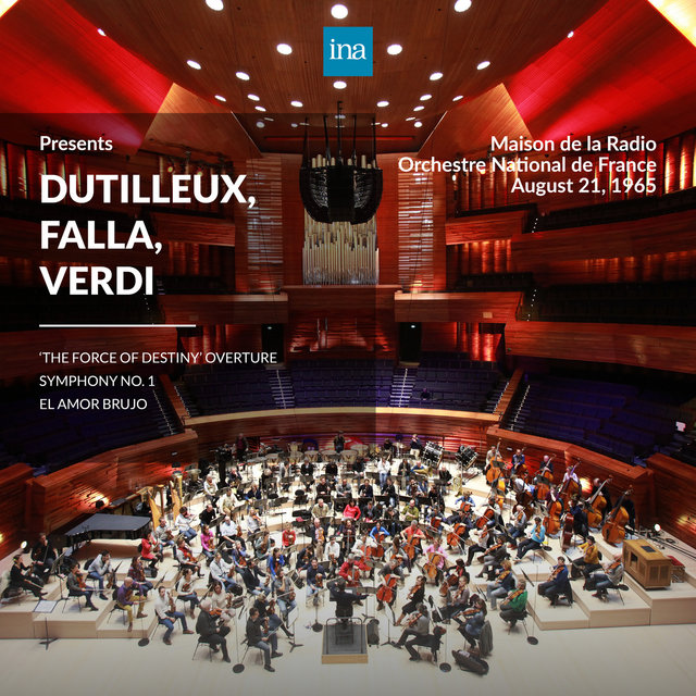 INA Presents: Dutilleux, Falla, Verdi by Orchestre National de France at the Maison de la Radio