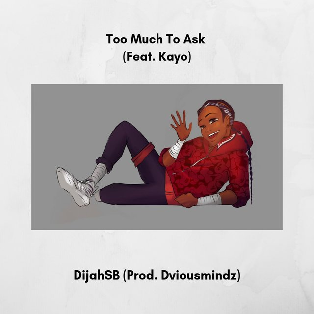 Too Much to Ask (feat. Kayo)