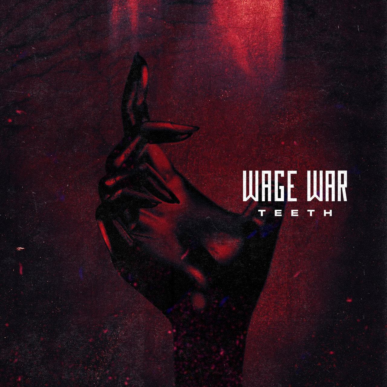 Wage War - Teeth [single] (2021)