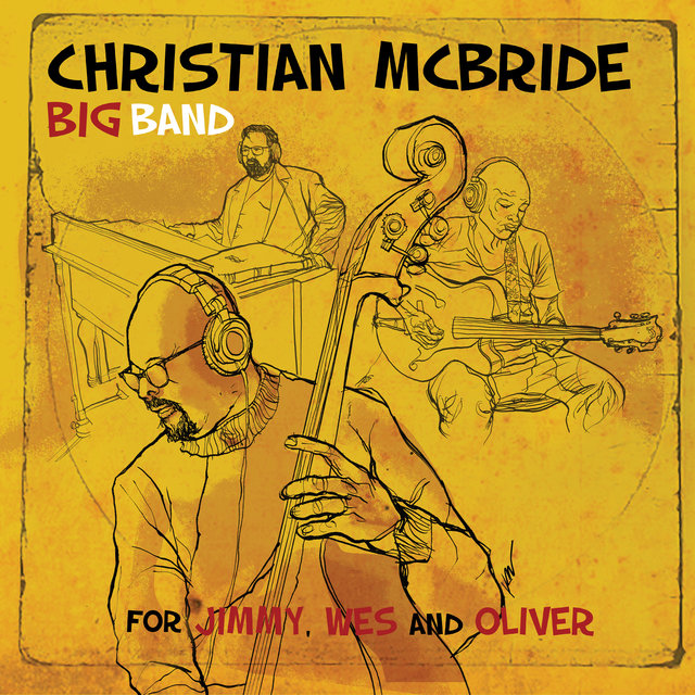 Cover art for album For Jimmy, Wes and Oliver by Christian McBride Big Band