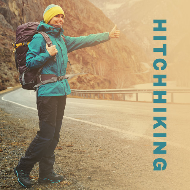 Hitchhiking - The Best Jazz Music Wherever You Go