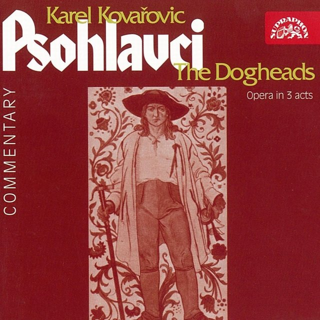 Kovařovic: The Dogheads