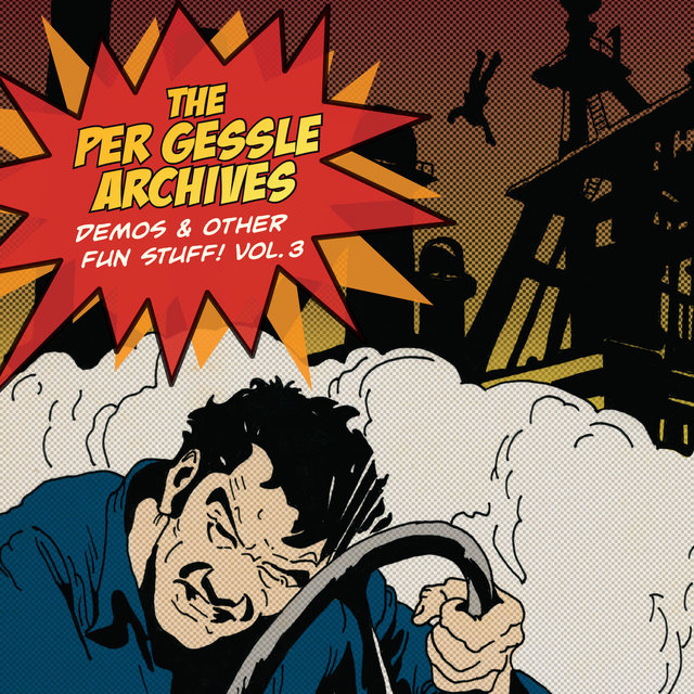 The Per Gessle Archives - Demos & Other Fun Stuff!, Vol. 3