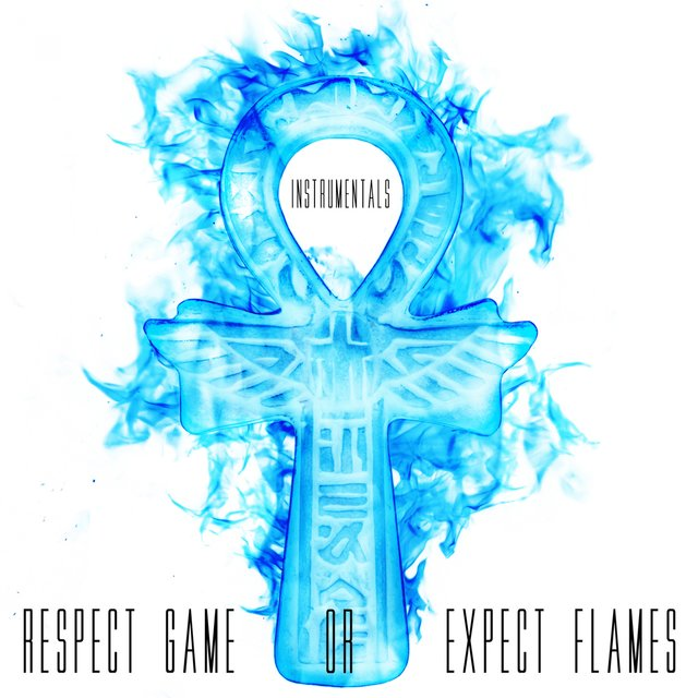 Respect Game or Expect Flames (Instrumentals)