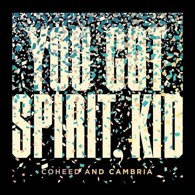Cover art for album You Got Spirit, Kid by Coheed And Cambria