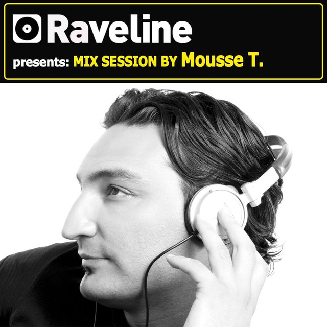 Raveline Mix Session By Mousse T.