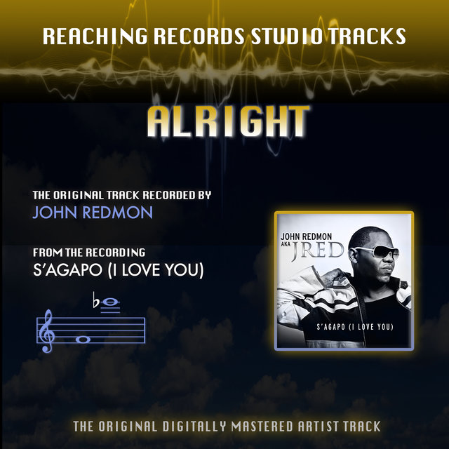 Alright (Reaching Records Studio Tracks)