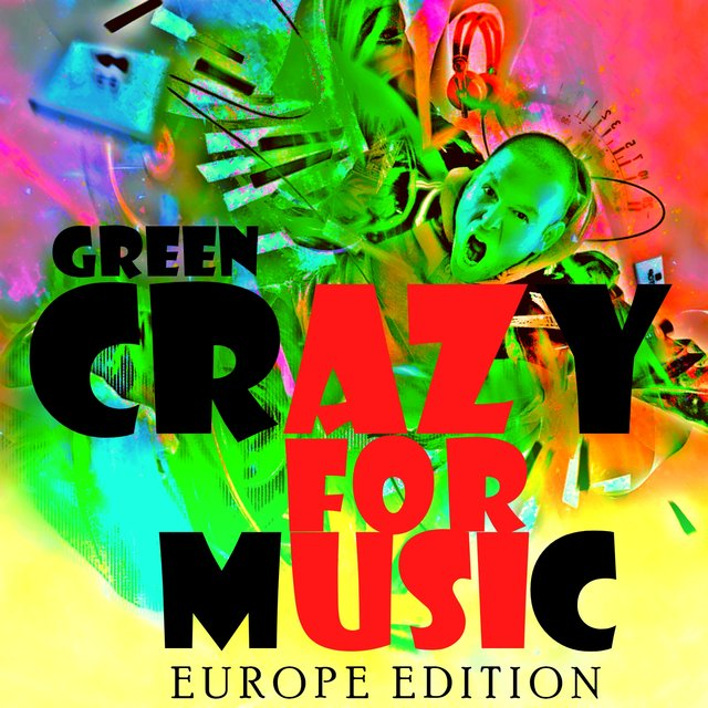 Crazy for Music (Europe Edition)